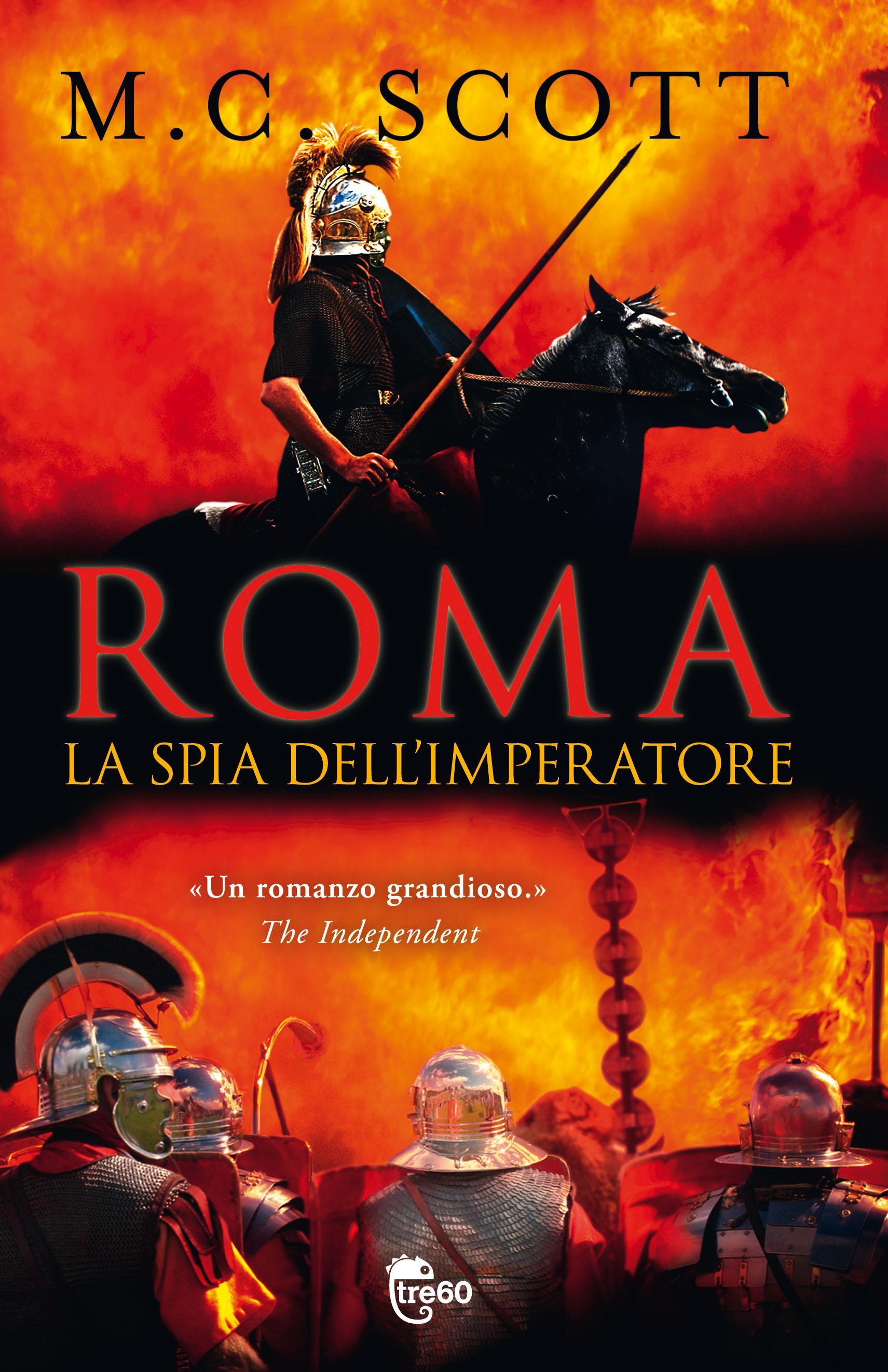La spia dell'imperatore, il nuovo romanzo storico di m.c. scott