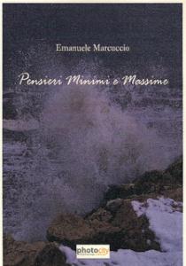 Un libro di Emanuele Marcuccio, Pensieri Minimi e Massime