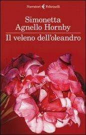Agnello Hornby Il veleno dell'oleandro