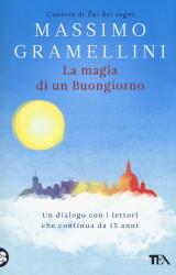 La Magia Di Un Buongiorno di Massimo Gramellini | Recensione
