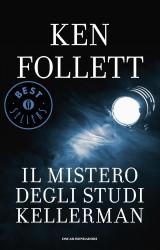 """Il mistero degli studi Kellermann, opera """"minore"""" di Ken Follett"""
