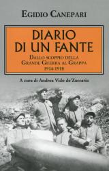 Diario di un Fante, la Grande Guerra dei semplici e dei coraggiosi