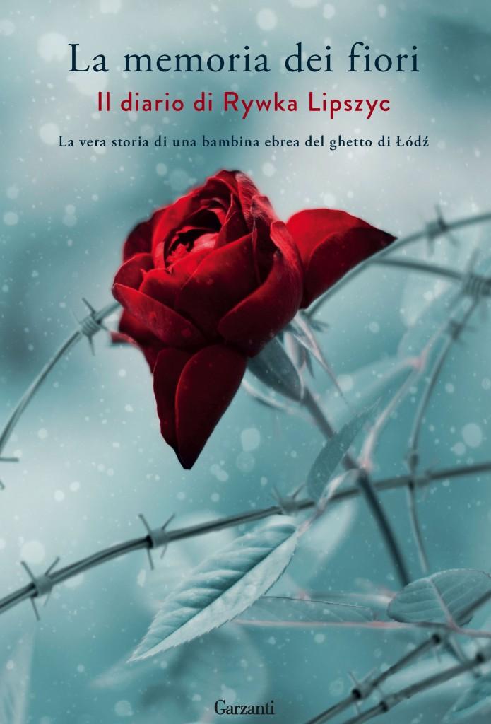 Risultati immagini per La memoria dei fiori – Il diario di Rywka Lipszyc