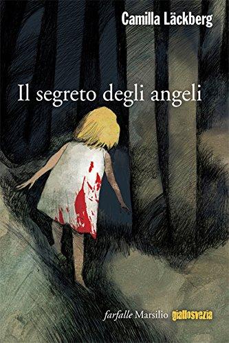 Il segreto degli angeli di camilla l ckberg for Il gomitolo di camilla