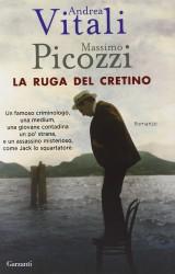 La ruga del cretino di Andrea Vitali e Massimo Picozzi
