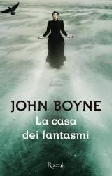 La casa dei fantasmi di John Boyne