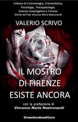 Il mostro di Firenze esiste ancora di Valerio Scrivo