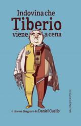 Indovina che Tiberio viene a cena – di Daniel Cuello