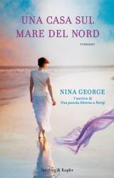 Una casa sul mare del Nord di Nina George