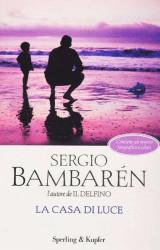 La casa di luce- Sergio Bambarén
