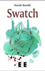 """""""Swatch"""" di Davide Baraldi"""