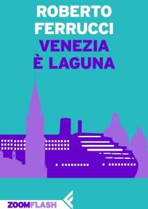 Venezia è una laguna