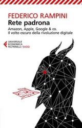 """La """"Rete Padrona"""" di Federico Rampini"""