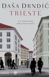 """""""Trieste"""" di Daša Drndić"""