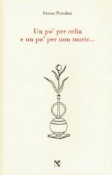 """""""Un po' per celia e un po' per non morir…""""- Ettore Petrolini"""
