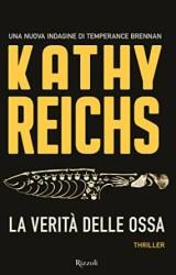 """""""La verità delle ossa"""" di Kathy Reichs"""