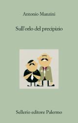 """""""Sull'orlo del precipizio"""" di Antonio Manzini"""