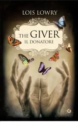 """""""The Giver, il donatore"""" di Lois Lowry"""