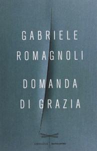 Domanda di grazia Gabriele Romagnoli