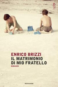 Il matrimonio di mio fratello Enrico Brizzi