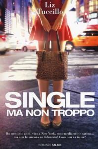 Single ma non troppo Liz Tucillo
