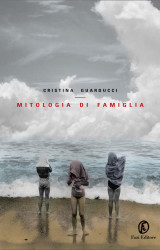 """""""Mitologia di famiglia"""" di Cristina Guarducci"""