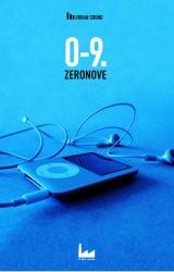 """0.9 – Zeronove"" AA.VV. – di Urban Apnea"