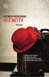 Io e Betty | George Hodgman