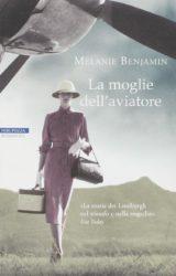 La moglie dell'aviatore: la storia di Anne Lindbergh