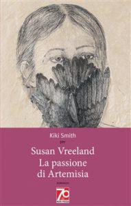 La passione di Artemisia - Edizione speciale