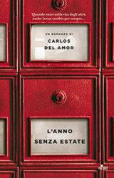 L'anno senza estate di Carlos Del Amor