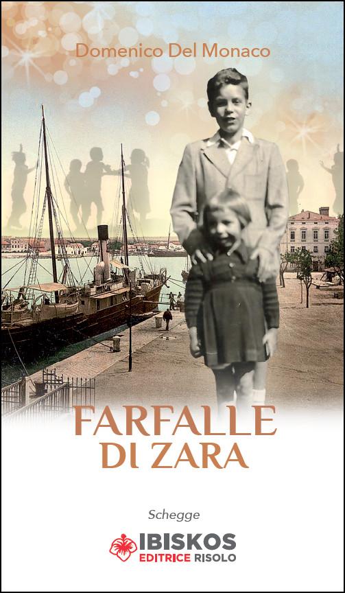 Farfalle di Zara | Domenico Del Monaco