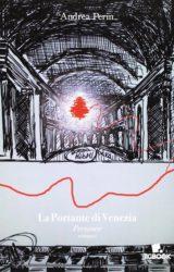 La portante di Venezia | Andrea Perin
