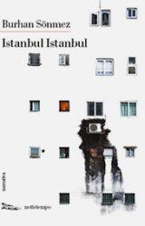 Istanbul Istanbul: moderno Decamerone tra dolore, tempo vita e sogno