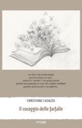 Il coraggio delle farfalle | Christiane Casazza