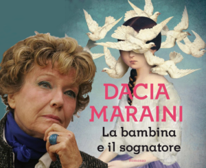 Dacia Maraini La bambina e il sognatore