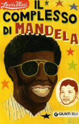 Il complesso di Mandela | Lewis Nkosi