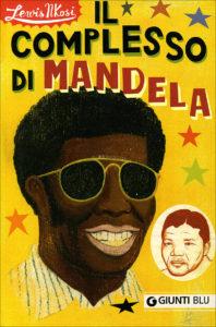 Il complesso di Mandela Lewis Nkosi