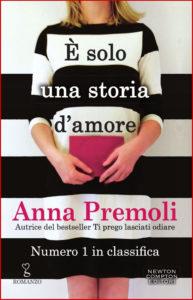Solo una storia d'amore Anna Premoli