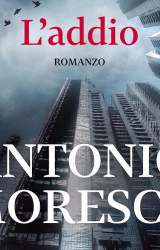 L' Addio | Antonio Moresco