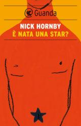 È nata una star? Nick Hornby