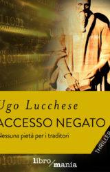 Accesso Negato | Ugo Lucchese