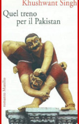 Quel treno per il Pakistan | Khushwant Singh