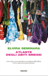 Atlante degli abiti smessi | Elvira Seminara