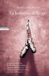 La ballerina dello zar – Adrienne Sharp