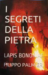 I segreti della pietra – Lapis Bononiae | Filippo Palmieri