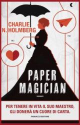 """Paper magician"" | Charlie N. Holmberg"