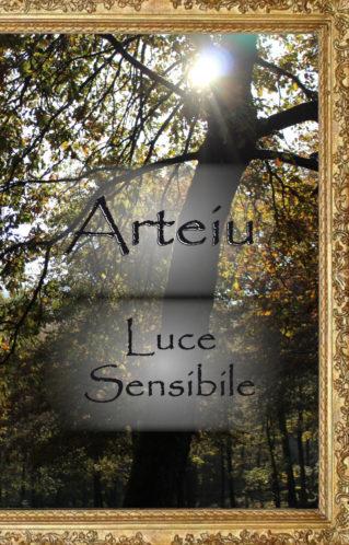 Luce Sensibile | Arteiu
