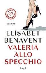 Valeria allo specchio | Elisabet Benavent