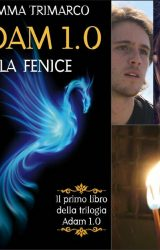 """Intervista a Gemma Trimarco, autrice de """"ADAM 1.0 La Fenice """""""
